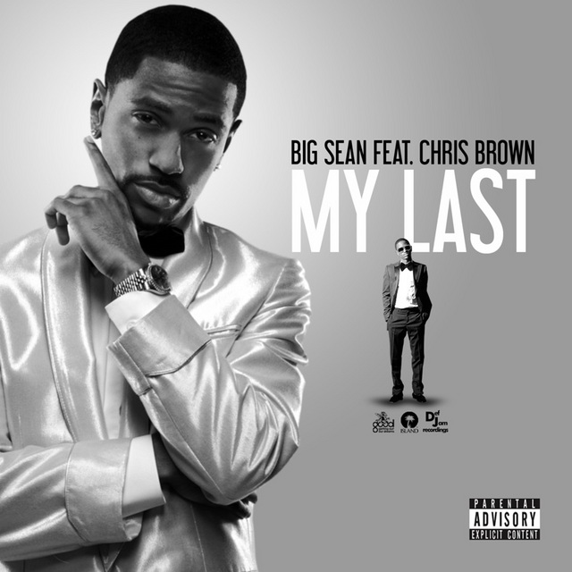 big sean my last. Big Sean has a hit on his