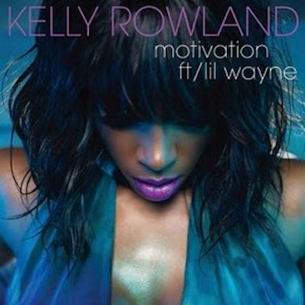 kelly rowland motivation lyrics. For the past few years, Kelly